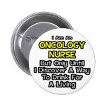 Chiste de la enfermera de la oncología. Bebida par Pins