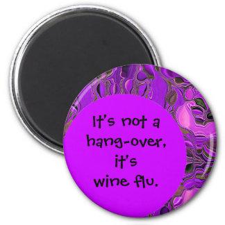 chiste de la gripe del vino imán redondo 5 cm