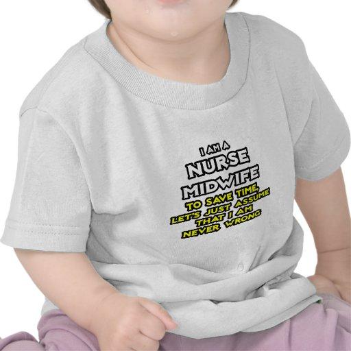 Chiste de la partera de la enfermera. Nunca perjud Camiseta