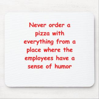 chiste de la pizza alfombrillas de ratón