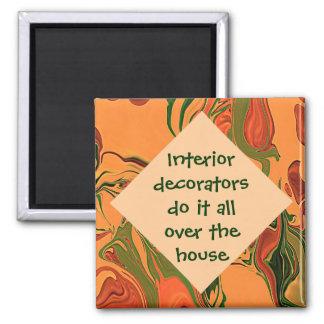 chiste de los decoradores de interiores imán cuadrado
