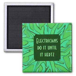 chiste de los hertzios de los electricistas imán cuadrado
