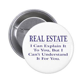 Chiste del agente inmobiliario. Explique para no Pin Redondo De 2 Pulgadas