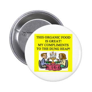 Chiste del alimento biológico pin redondo de 2 pulgadas