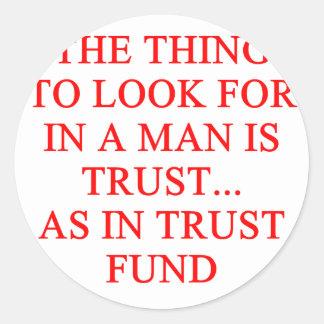 Chiste del buscador de oro de la fondo fiduciaria pegatina redonda