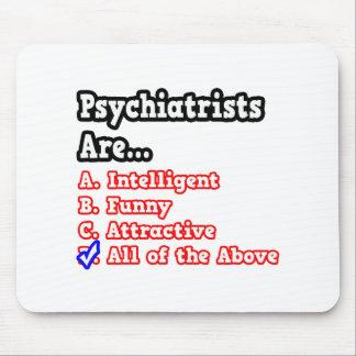 Chiste del concurso del psiquiatra… mousepad