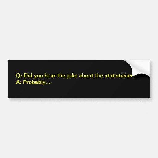Chiste del estadístico pegatina para auto