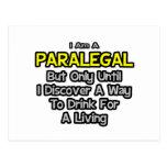 Chiste del Paralegal. Bebida para una vida Postales