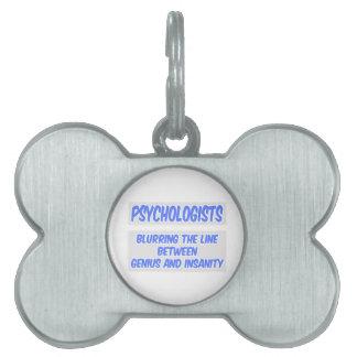 Chiste del psicólogo. Genio y locura Placa De Mascota