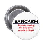 Chiste divertido del sarcasmo del KRW Pin Redondo De 2 Pulgadas