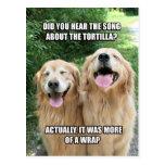 Chiste divertido Meme de la tortilla del golden Tarjeta Postal