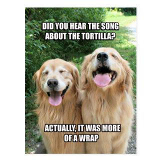 Chiste divertido Meme de la tortilla del golden Postal