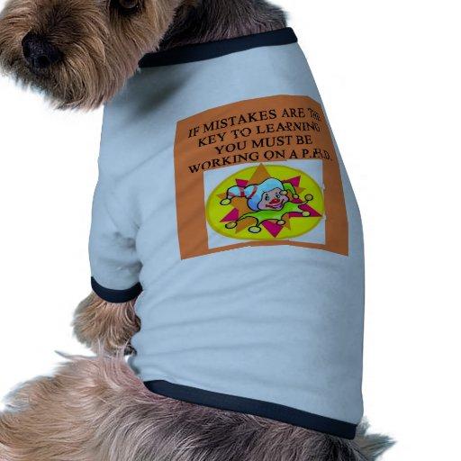 chiste estúpido del phd ropa de mascota
