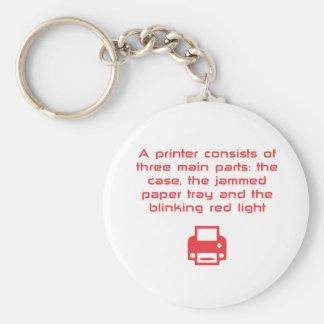 Chiste Geeky de la impresora Llavero Redondo Tipo Pin