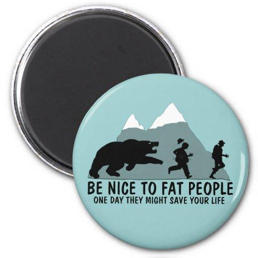 Chiste gordo divertido imán redondo 5 cm