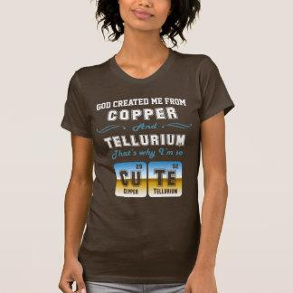 Chiste lindo del cobre y del telurio camisetas
