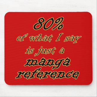 Chiste Mousepad de la referencia de Manga Alfombrillas De Ratones