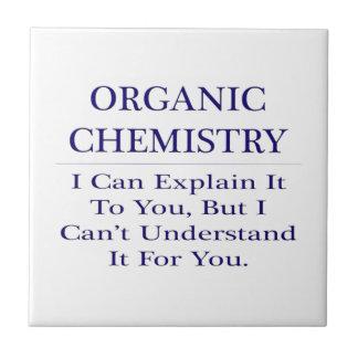 Chiste orgánico del químico. Explique para no Azulejo Cuadrado Pequeño