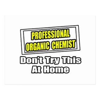 Chiste orgánico profesional del químico… postal