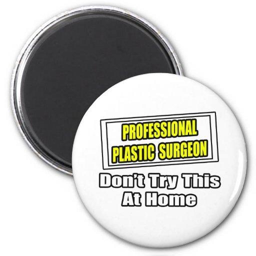 Chiste profesional del cirujano plástico… imán redondo 5 cm