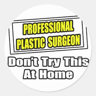 Chiste profesional del cirujano plástico… etiquetas redondas