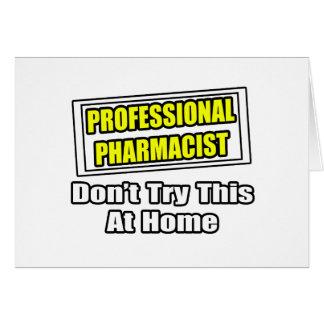 Chiste profesional del farmacéutico… tarjetón