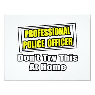 """Chiste profesional del oficial de policía… invitación 4.25"""" x 5.5"""""""