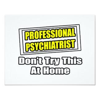 """Chiste profesional del psiquiatra… invitación 4.25"""" x 5.5"""""""