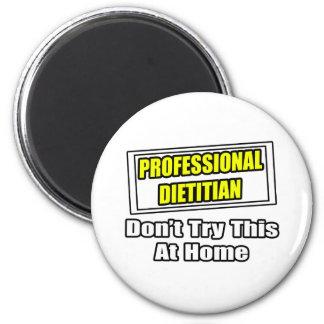 Chiste profesional el dietético… imán redondo 5 cm