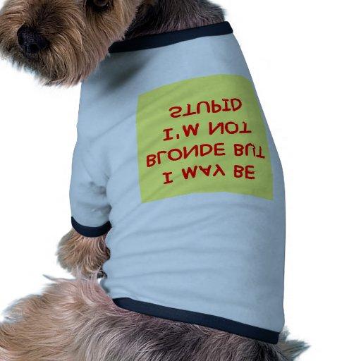 Chiste RUBIO Camiseta Con Mangas Para Perro