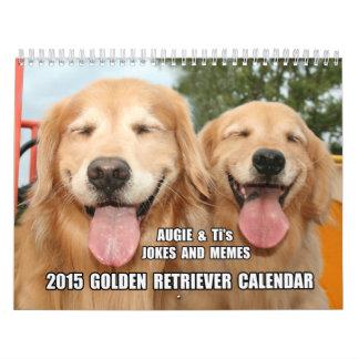 Chistes de Augie y del Ti y golden retriever 2015 Calendarios De Pared