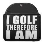 Chistes divertidos de las citas de los golfistas:  funda para macbooks