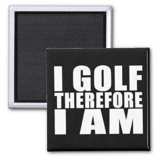 Chistes divertidos de las citas de los golfistas:  imanes de nevera
