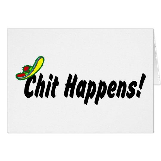 Chit Happens! Card