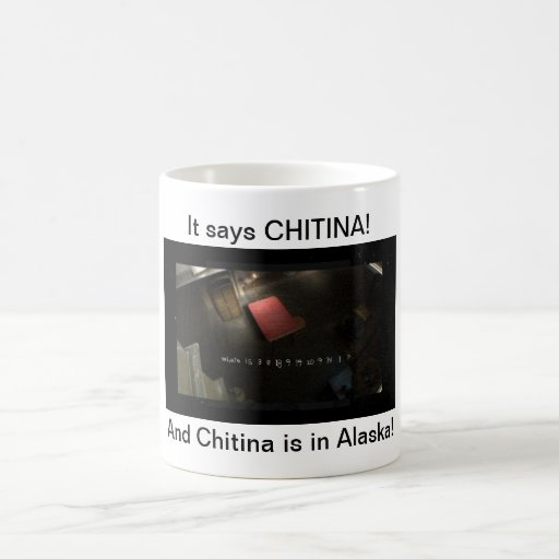 Chitina mug