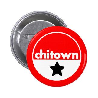 ChiTown Pin Redondo De 2 Pulgadas