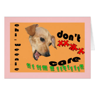 Chiweenie don't care that you're 30 Birthday Card