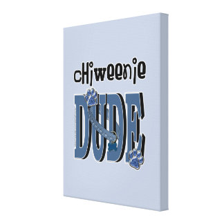 ChiWeenie DUDE Canvas Prints