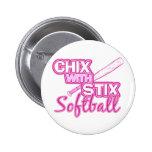 Chix With Stix Softball Pin