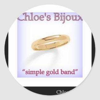 "Chloe's Bjoux #4 ""Simple Gold Band"" Classic Round Sticker"