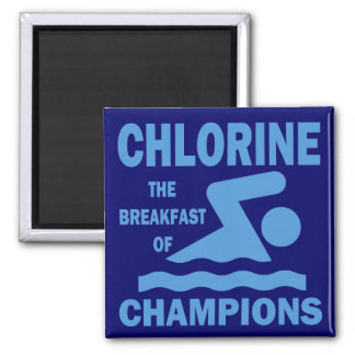 Chlorine The Breakfast of Champions Magnet