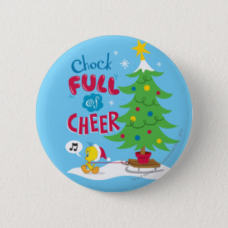 Chock Full Of Cheer Button