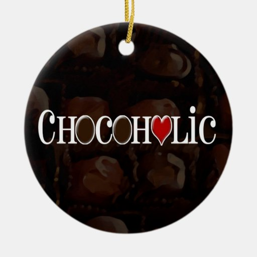 Chocoholic, Brown oscuro y diseño divertido del Adorno Navideño Redondo De Cerámica