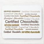 Chocoholic certificado alfombrilla de ratones