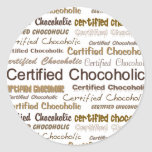 Chocoholic certificado pegatina redonda