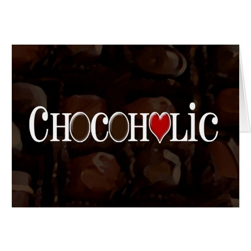 Chocoholic, Dark Brown and Red Heart Funny Design Greeting Card