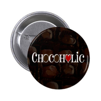 Chocoholic, Dark Brown and Red Heart Funny Design Pinback Button
