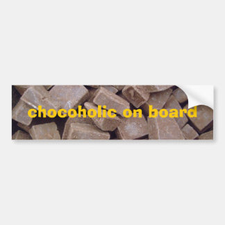 chocoholic on board bumper stickers
