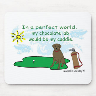 ChocoLab - golf caddie - more breeds in shop Mousepads