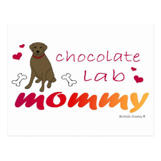 ChocoLabMommy Postcard